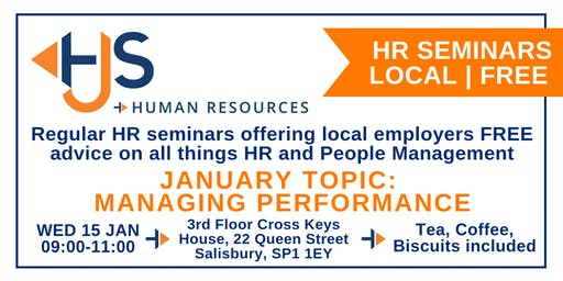 HJS *FREE* Monthly HR Seminar (Jan): Managing Performance