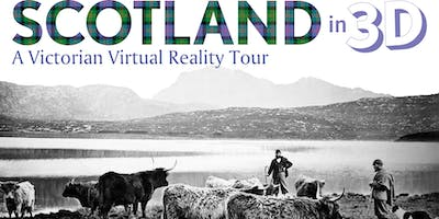 Scotland+in+3D+%E2%80%93+A+Victorian+Virtual+Realit