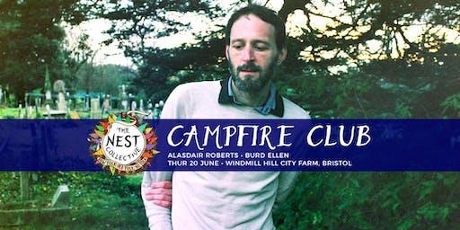 Campfire Club Bristol: Alasdair Roberts | Burd Ellen