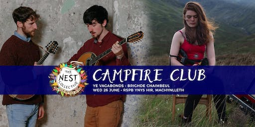 Campfire Club Machynlleth: Ye Vagabonds | Brighde Chaimbeul