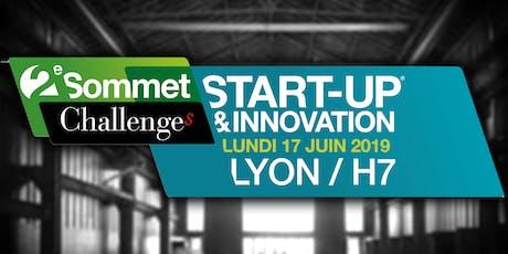 Sommet Start-up & Innovation Challenges / Lyon : De la start-up à l'industrie billets