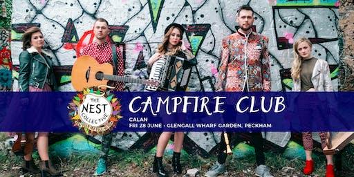 Campfire Club: Calan