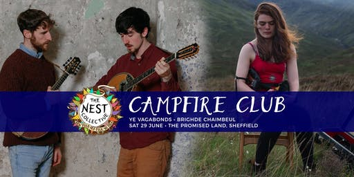Campfire Club Sheffield: Ye Vagabonds | Brighde Chaimbeul