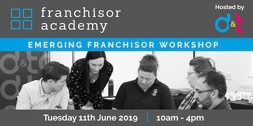 Emerging Franchisor Workshop - d&t Franchisor Academy 10th October