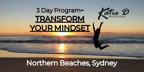 3 Day- 'TRANSFORM YOUR MINDSET' Program tickets