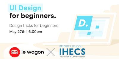 Special IHECS x Le Wagon : UI & Design Crash Course