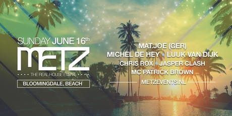 METZ on the beach - Bloomingdale tickets