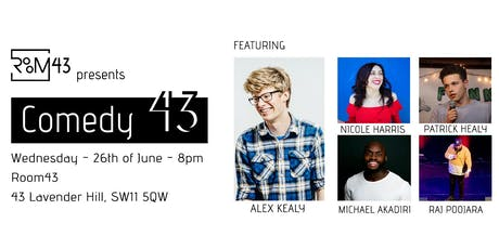 Comedy 43 - 26th of June tickets
