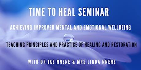 Time To Heal - Emotional & Mental Wellbeing Seminar tickets