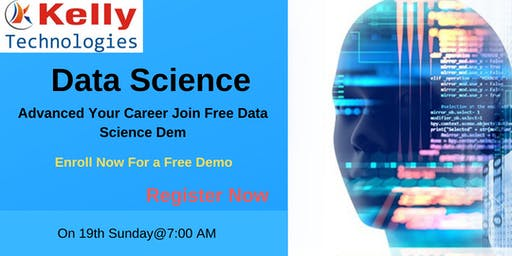 Attend Free Analytics Online Demo On Data Science By Experts At Kelly Technologies Scheduled On 19th May, 7 AM