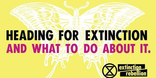 Copy of Climate Change - Heading For Extinction (And  What To Do About It)