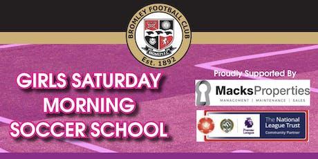 Girls Saturday Morning Soccer School - 29th June 2019 tickets