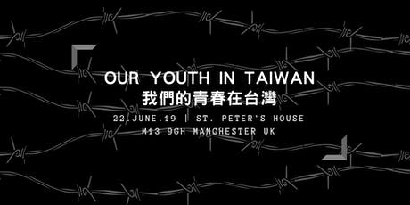 """Our Youth in Taiwan"" Documentary Screening with Director Q&A tickets"