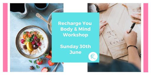 Recharge You Body & Mind Workshop