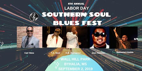 Labor Day Weekend...Southern Soul Blues Fest tickets