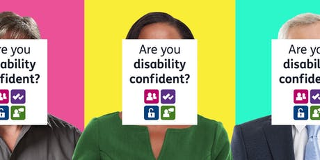 BE A DISABILITY CONFIDENT EMPLOYER  tickets