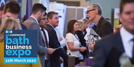 BATH BUSINESS EXPO - REGIONAL EVENT - 11th March 2020 tickets
