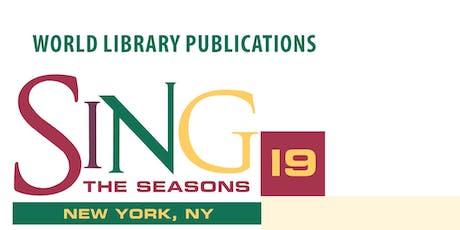SING THE SEASONS 2019 - NEW YORK, NY tickets