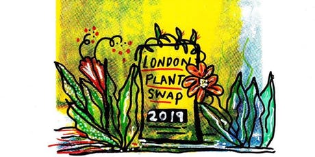 London Plant Swap 2019 tickets