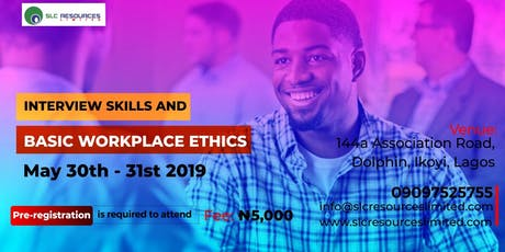 Interview Skills and Basic Workplace Ethics tickets