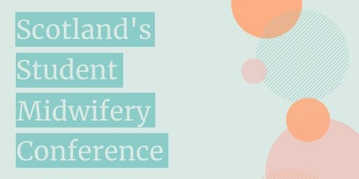 Scotland's Student Midwifery Conference