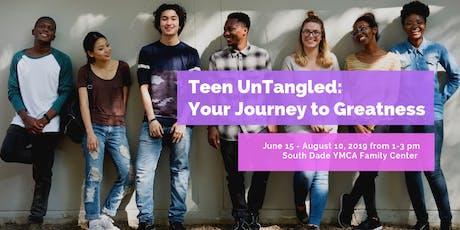 Teen UnTangled: Your Journey to Greatness tickets