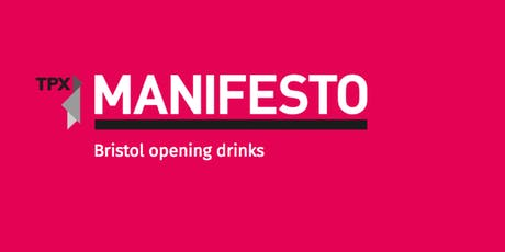 Manifesto Bristol opening drinks tickets