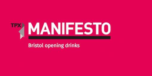 Manifesto Bristol opening drinks