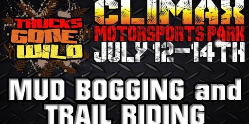 Climax Motorsports Park presents Trucks Gone Wild