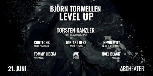 Björn Torwellen - Level Up w/Torsten Kanzler, Tobias Lueke uvm.