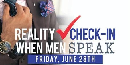 Reality Check-In:  When Men Speak