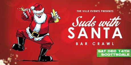 Suds with Santa Bar Crawl - Scottsdale, AZ - December 7th tickets