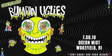 Bumpin' Uglies tickets
