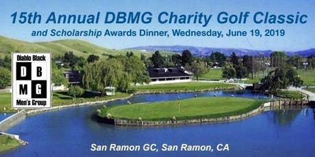 The 15th Annual DBMG Scholarship Golf Classic @ San Ramon Golf Course tickets