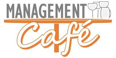 MANAGEMENT CAFÉ