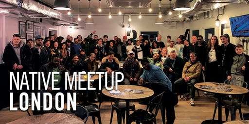 Native Meetup: London