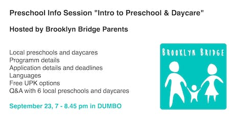 "Preschool info session ""Intro to Preschool & Daycare"" hosted by Brooklyn Bridge Parents & local preschools tickets"