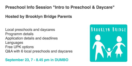 "Preschool info session ""Intro to Preschool & Daycare"" hosted by Brooklyn Bridge Parents & local preschools"