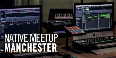 Native Meetup: Manchester