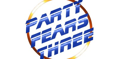 Party Fears Three - Synthetically Recre80d Live - Doors 3pm.