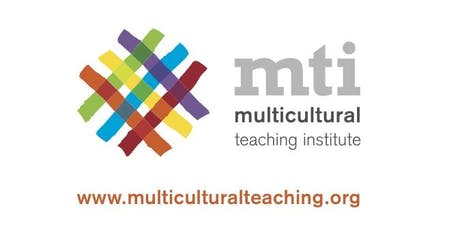 Multicultural Teaching Institute 2019 tickets