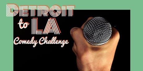 Detroit to LA Comedy Challenge - Special Event tickets