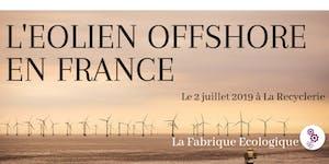 Atelier co-Ecologique - L'éolien offshore en France
