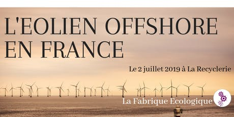 Atelier co-Ecologique - L'éolien offshore en France billets