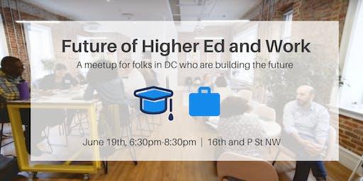 DC Future of Higher Ed and Work meetup - Inaugural meeting!