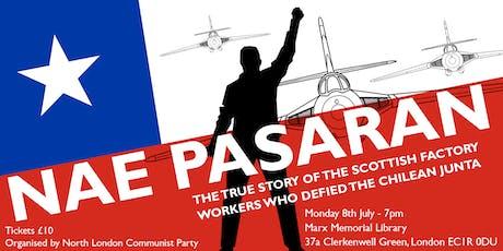 'Nae Pasaran' documentary directed by Felipe Bustos Sierra tickets
