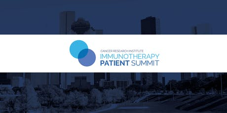 CRI Immunotherapy Patient Summit - Houston tickets