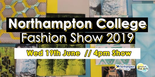 Northampton College Fashion Show 2019 (4pm Show)