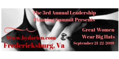 Third Annual Great Women Wear Big Hats- Leadership Planning Summit tickets