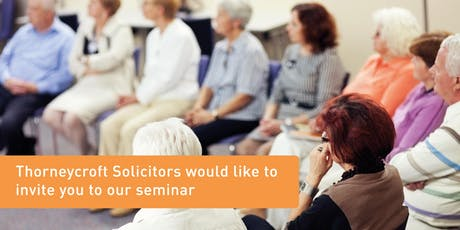 Advice on Will Drafting and Powers of Attorney tickets
